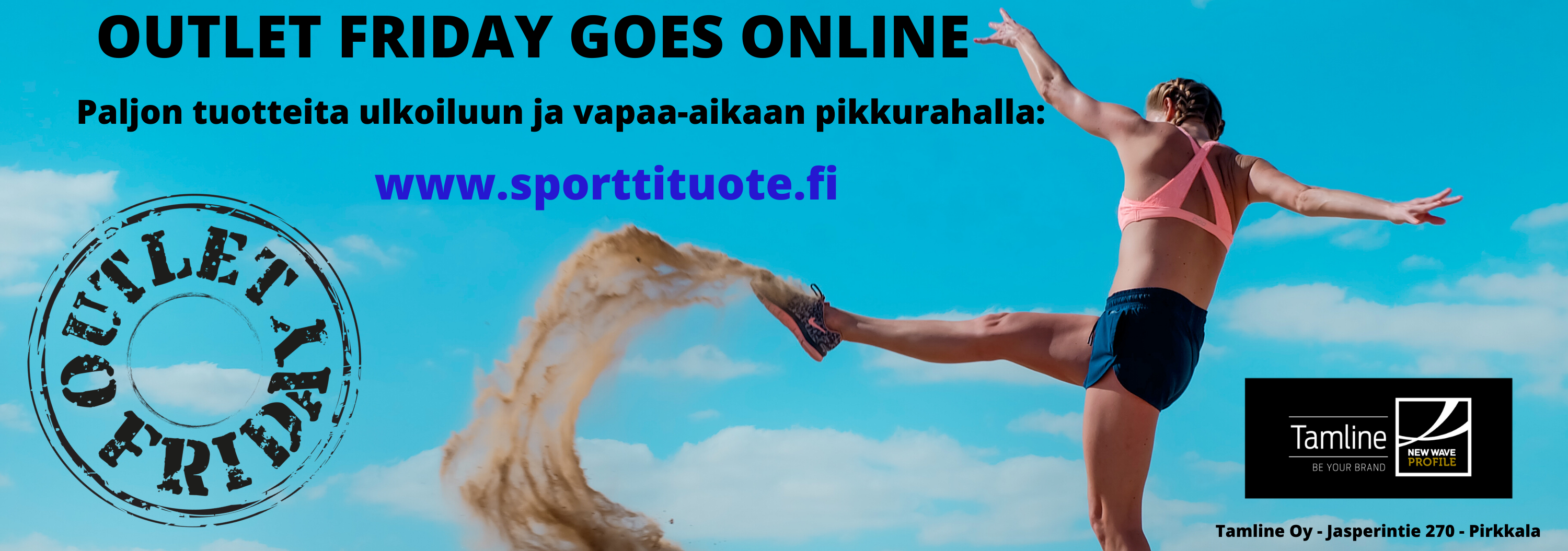 Outlet Friday Goes Online - huhtikuu